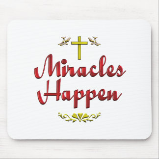 Miracles Happen Mouse Pad