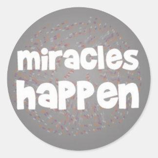 Miracles Happen Round Sticker