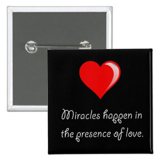 Miracles Love 2 Inch Square Button