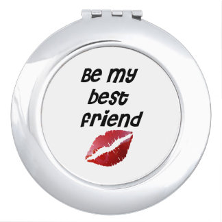 Mirror Be my best friend stops red Travel Mirrors