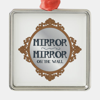 Mirror On The Wall Silver-Colored Square Ornament