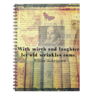 Mirth and Laughter Old Wrinkles Shakespeare Quote Note Books