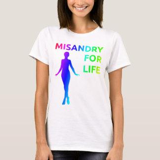 """""""Misandry for Life"""" shirt"""