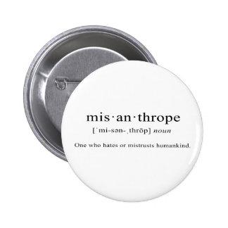 Misanthrope [Definition] 2 Inch Round Button