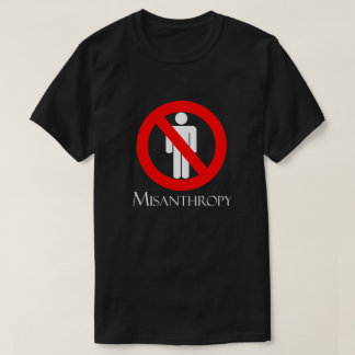 Misanthropy T-Shirt