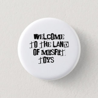 Misfit Toys 1 Inch Round Button