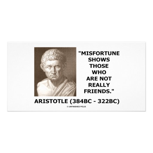 Misfortune Shows Who Are Not Really Friends Quote Photo Greeting Card