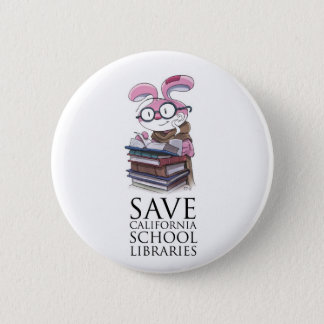 Miskit - Save California School Libraries 2 Inch Round Button