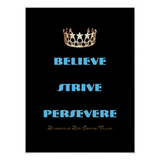 Miss America USA style Believe Strive Crown Poster