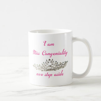 Miss Congeniality Coffee Mug