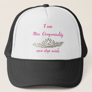 Miss Congeniality Trucker Hat