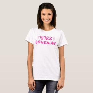 Miss Gonzalez T-Shirt