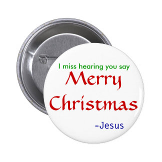 miss hearing Merry Christmas -round 2 Inch Round Button