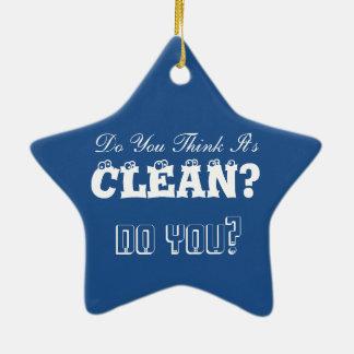 Miss Jenkins Said It Was Clean Ceramic Star Ornament