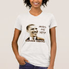 """""""Miss Me Yet?"""" & """"Barack Obama"""" with Obama Graphic T-Shirt"""