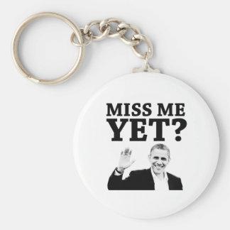 Miss Me Yet? Keychain