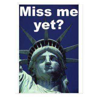 Miss me yet? (Liberty) Postcard