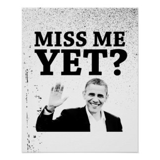 Miss Me Yet? Poster