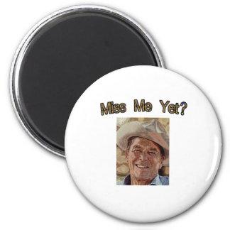 Miss Me Yet?  Reagan (Cowboy) Magnet