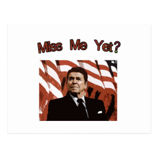 Miss Me Yet?  Reagan Posterized Postcard