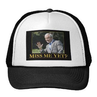 Miss Me Yet? Trucker Hat
