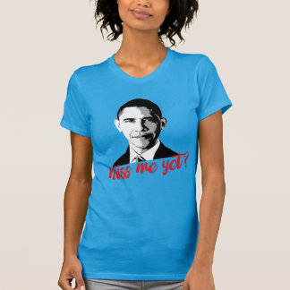 Miss Obama Yet? T-Shirt