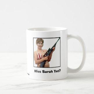 Miss Sarah Yet? Coffee Mug