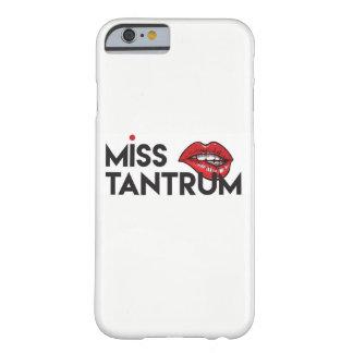 Miss Tantrum Phone Case - iPhone 6/6s