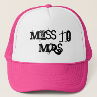 Miss to Mrs Trucker Hat