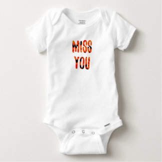 Miss you baby onesie