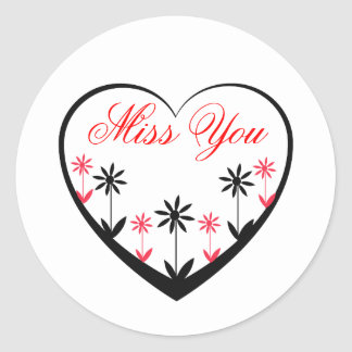 Miss You, black heart, red, black flowers Round Sticker