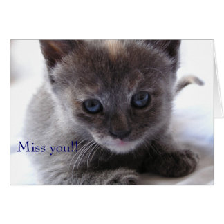 Miss you!! card