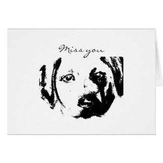 Miss You Dog Picture Card