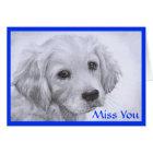 Miss  You Golden Retriever Puppy Drawing Card