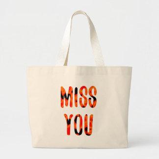 Miss you large tote bag
