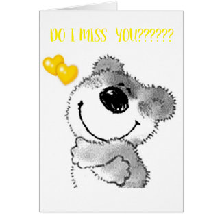 MISS YOUR ***HUGS AND KISSES*** AND I MISS **YOU** CARD