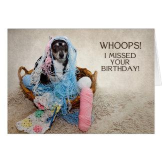 MISSED BIRTHDAY - HUMOR - DOG TANGLED IN YARN CARD