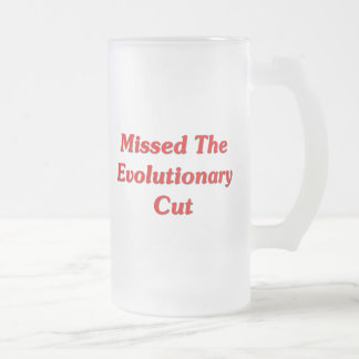 Missed The Evolutionary Cut Frosted Glass Beer Mug
