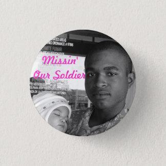 Missin Our Soldier 1 Inch Round Button