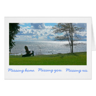 """""""Missing Home. Missing you. Missing Us."""" (photog) Card"""