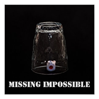Missing Impossible Poster