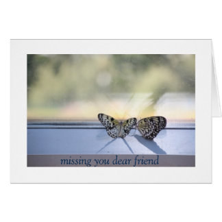 Missing you Friend Card