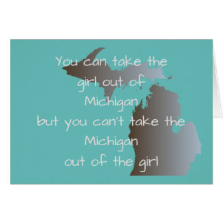 Missing you from Michigan Card