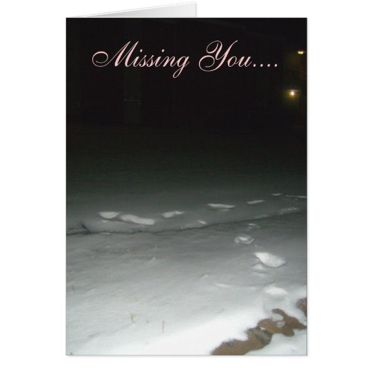 Missing You night snow Greeting Card