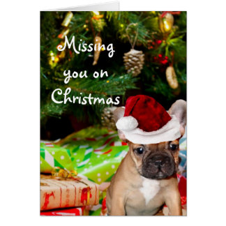 Missing you on Christmas French Bulldog puppy card