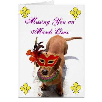 Missing you on Mardi Gras Dachshund greeting card