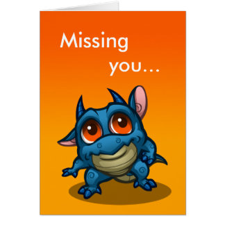 """Missing you..."" Proo Dragon Card"