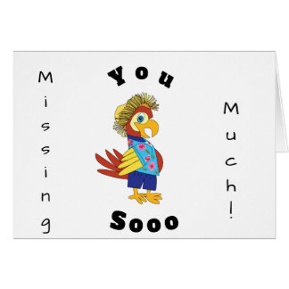 Missing You So Much Island Parrot Greeting Card