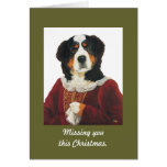 Missing you this Christmas. card