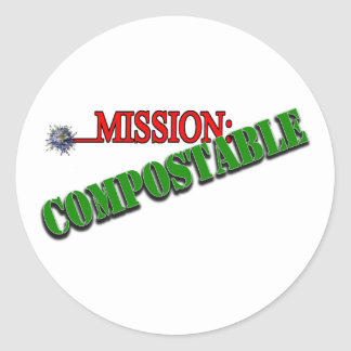 Mission: COMPOSTABLE (4) Classic Round Sticker